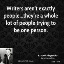 f-scott-fitzgerald-quote-writers-arent-exactly-peopletheyre-a-whole