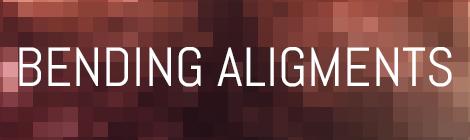 Title - Bending alignments part 1