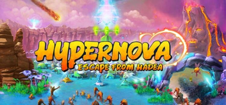 Hypernova: Escape from Hadea
